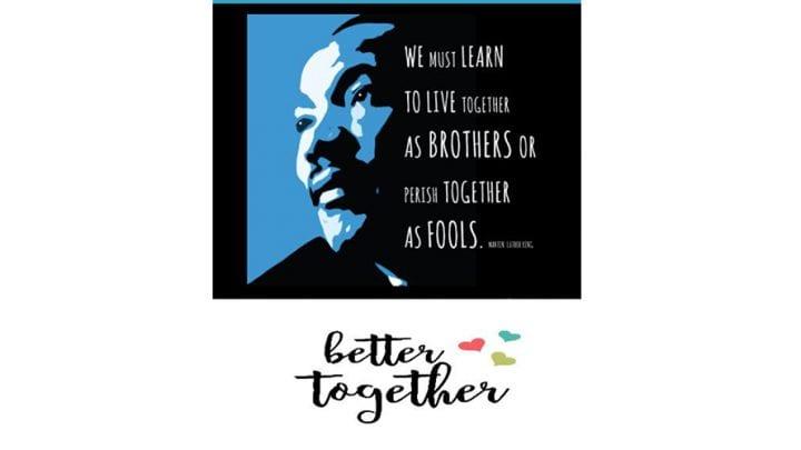 Better Together MLK Day Presentation, Jan. 21