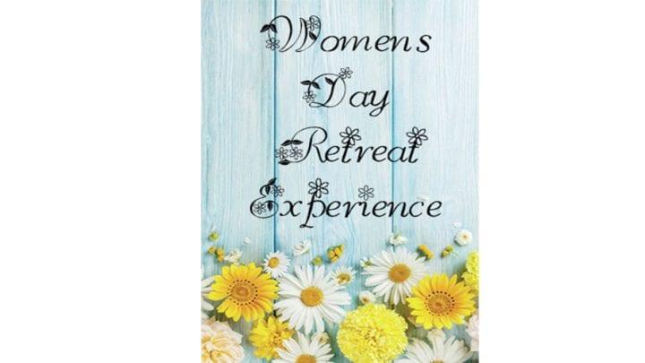 WOMEN'S DAY RETREAT, MAY 14