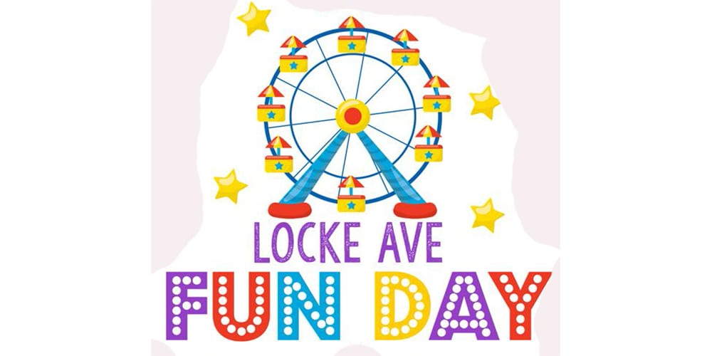Get Ready for Locke Ave Fun Day