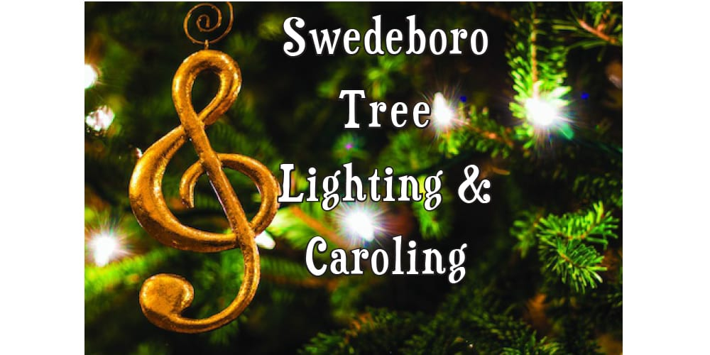 SWEDESBORO'S TREE LIGHTING CEREMONY, NOV. 30