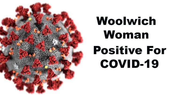 Woolwich woman makes 9th county positive test for virus