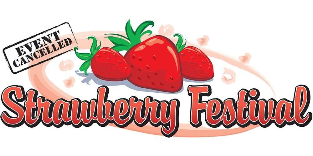 OLD STONE STRAWBERRY FESTIVAL CANCELLED